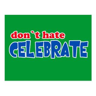 No odie -- ¡Celebre!  Camisetas, tazas, botones Postales