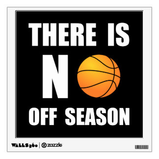 No Off Season Basketball Wall Sticker