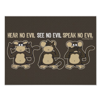 No oiga ningún humor malvado de los monos póster