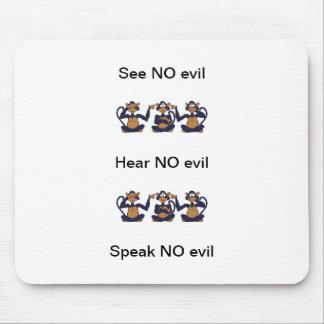 No oiga ningún mal, no vea ningún mal, no hable ni tapete de ratón