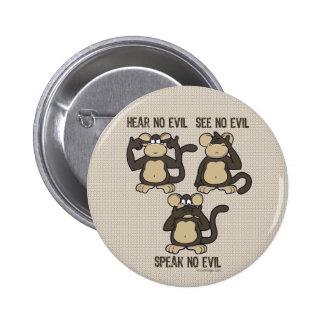 No oiga ningún mono del mal - nuevo pin redondo 5 cm