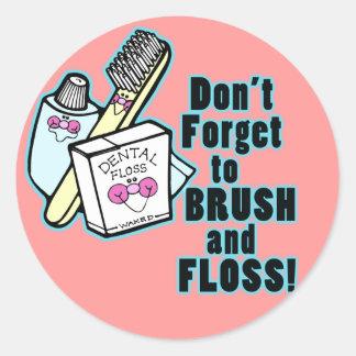 No olvide cepillar y Floss Etiquetas Redondas