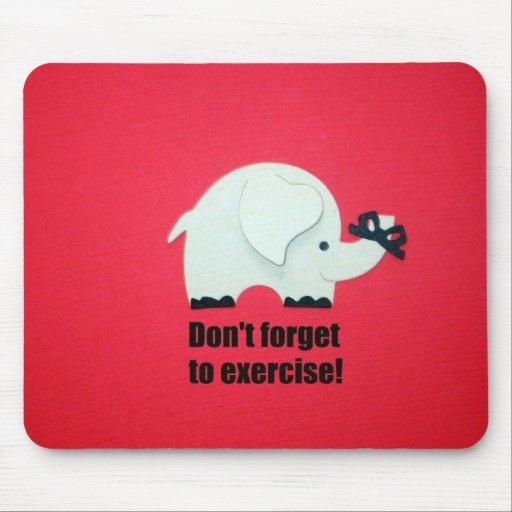 ¡No olvide ejercitar! Alfombrilla De Ratones