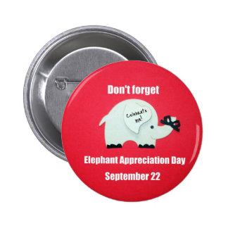 ¡No olvide el día del aprecio del elefante! De sep Pin Redondo 5 Cm