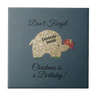 No olvide: ¡El navidad es un cumpleaños! Azulejos Cerámicos