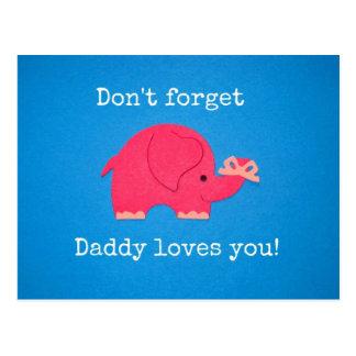 No olvide: ¡El papá le ama! Tarjetas Postales