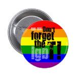 """""""No olvide el T!"""" - Botón del transexual Pins"""