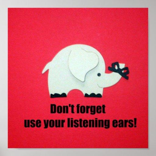¡No olvide, no utilice sus oídos que escuchan! Póster
