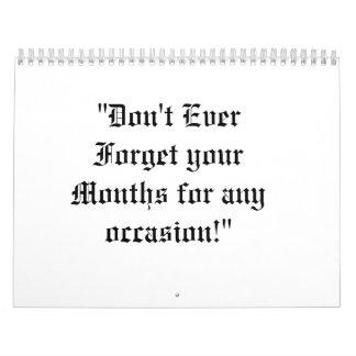 """¡""""No olvide nunca sus meses para ninguna ocasión! Calendarios"""