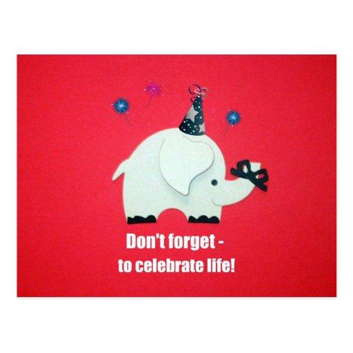 No olvide: ¡para celebrar vida! tarjeta postal