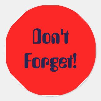 ¡No olvide! Pegatina Redonda