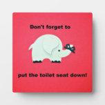 ¡No olvide poner el asiento de inodoro abajo! Placas De Plastico