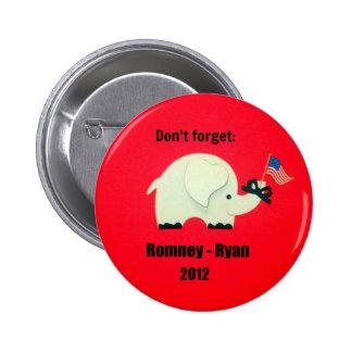No olvide: Romney - Ryan 2012 Pin Redondo 5 Cm