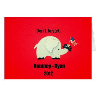 No olvide: Romney - Ryan 2012 Tarjeta De Felicitación