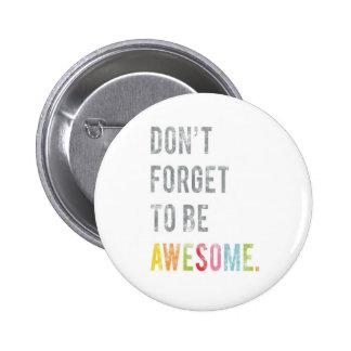 No olvide ser botón impresionante