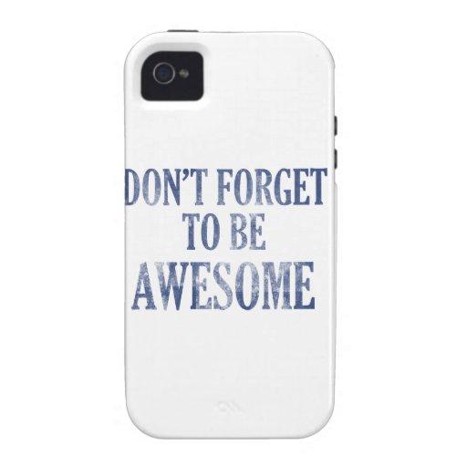 No olvide ser impresionante iPhone 4 funda