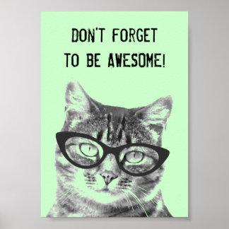 No olvide ser poster impresionante con el gato póster