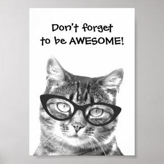 No olvide ser poster impresionante del gato de la