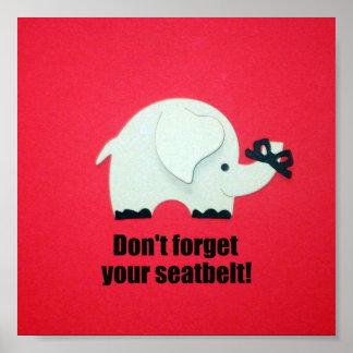 ¡No olvide su cinturón de seguridad! Impresiones