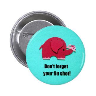 ¡No olvide su vacuna contra la gripe! Pin Redondo 5 Cm
