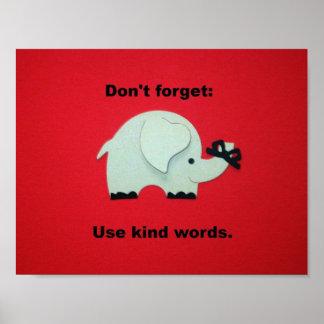 No olvide: Utilice las palabras buenas Póster