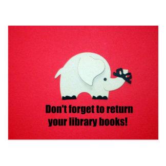 ¡No olvide volver sus libros de la biblioteca! Postal