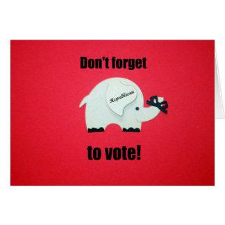 ¡No olvide votar… al republicano! Tarjeta De Felicitación