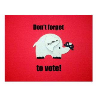 ¡No olvide votar… al republicano! Tarjetas Postales