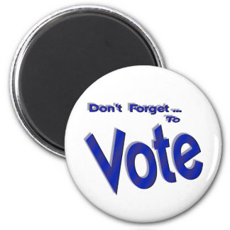 No olvide votar imán redondo 5 cm