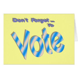 No olvide votar tarjeta de felicitación