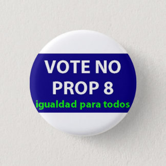 No On Prop 8- badge Button