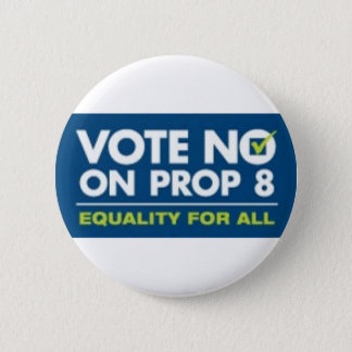 No On Prop 8- badge Pinback Button