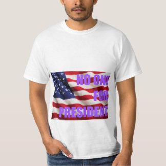 No One 4 President T-Shirt