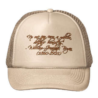 """No one can earn a million dollars honestly."" Trucker Hat"