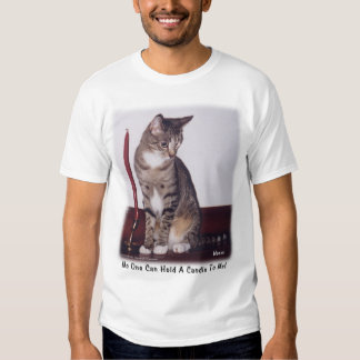 No One Can Hold a Candle Shirt