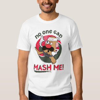 No One Can Mash Me! Tee Shirt