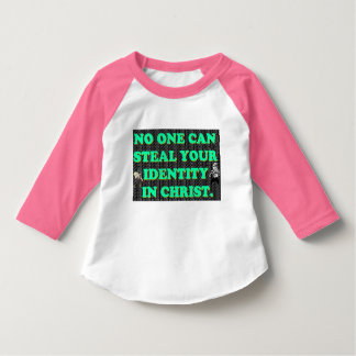 No One Can Steal Your Identity In Christ. T-Shirt