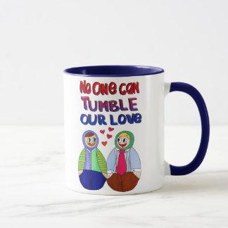 No one can tumble our love mug