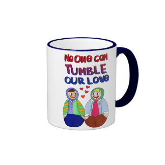 No one can tumble our love ringer coffee mug