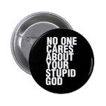No One Cares About Your Stupid God Button