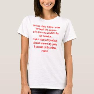 No one claps when I walk through the airport.I ... T-Shirt