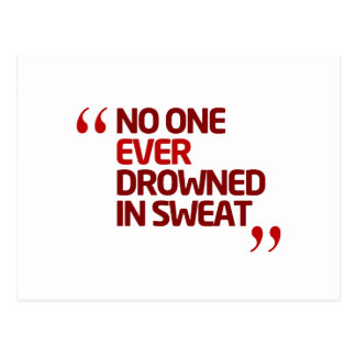 No One Ever Drowned in Sweat Running Inspiration Postcard