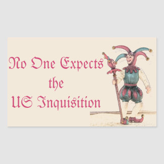 No One Expects the US Inquisition Sticker