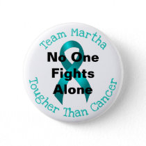 No One Fights Alone - Ovarian Cancer Button