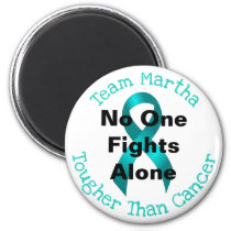 No One Fights Alone - Ovarian Cancer Magnet