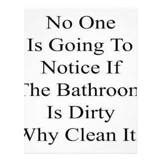 No One Is Going To Notice If The Bathroom Is Dirty Custom Letterhead