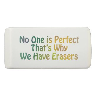 No One is Perfect Eraser
