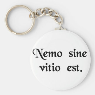 No one is without fault. basic round button keychain