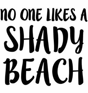62c43d611c No one likes a shady beach funny tank top