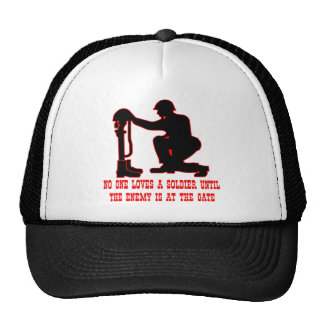 No One Loves A Soldier Until The Enemy Is At The Trucker Hat